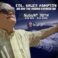 Col. Bruce Hampton & The Madrid Express