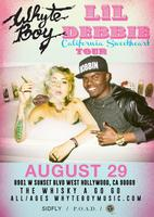 WHYTE BOY Performing Live With LIL DEBBIE @ WHISKY A...