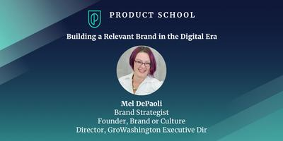Building a Relevant Brand in the Digital Era