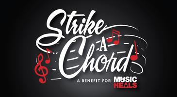 Strike a Chord - A Benefit for Music Heals