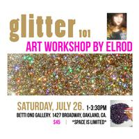 Glitter 101: An Art Workshop by Elrod