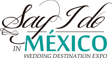 Say I Do in Mexico (Wedding Destination Expo)