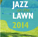 Jazz on the Lawn 2014