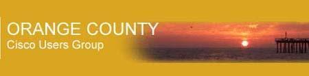 Orange County Cisco User Group - August 21, 2014 - NEW...