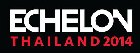 Echelon Thailand 2014