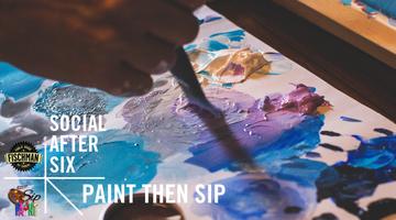 Social After 6: Paint then Sip