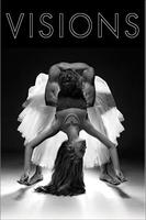 VISIONS: A Choreographic Competition Presented by...