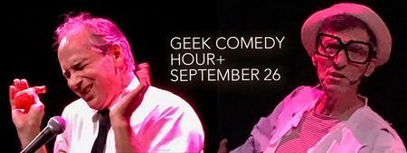 Geek Comedy Hour+, September 26