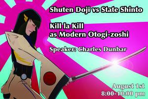 Shuten Doji vs State Shinto: Kill la Kill as Modern...