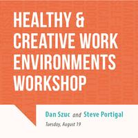 Healthy and Creative Work Environments Workshop