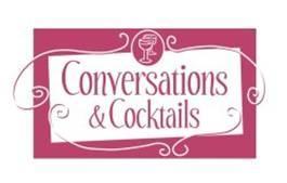 August Conversations & Cocktails: Effective Networking