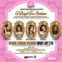 "Ladies Who Brunch: Atlanta Presents ""A Royal Tea""..."