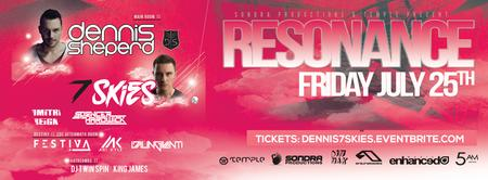 Resonance with Dennis Sheperd & 7 Skies at Temple
