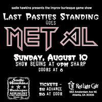 Last Pasties Standing Goes Metal — An Improv Burlesque...