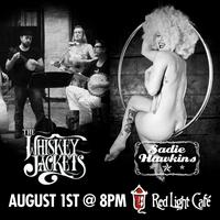 The Whiskey Jackets w/ Sadie Hawkins & Friends