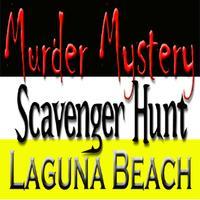 Murder Mystery Scavenger Hunt: Laguna Beach 9/13/14