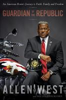 Allen West - Guardian of the Republic