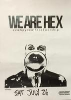 WE ARE HEX w/ Watcher In-Store Performance July 26th -...