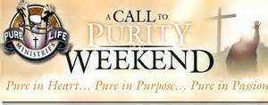 Call to Purity Weekend