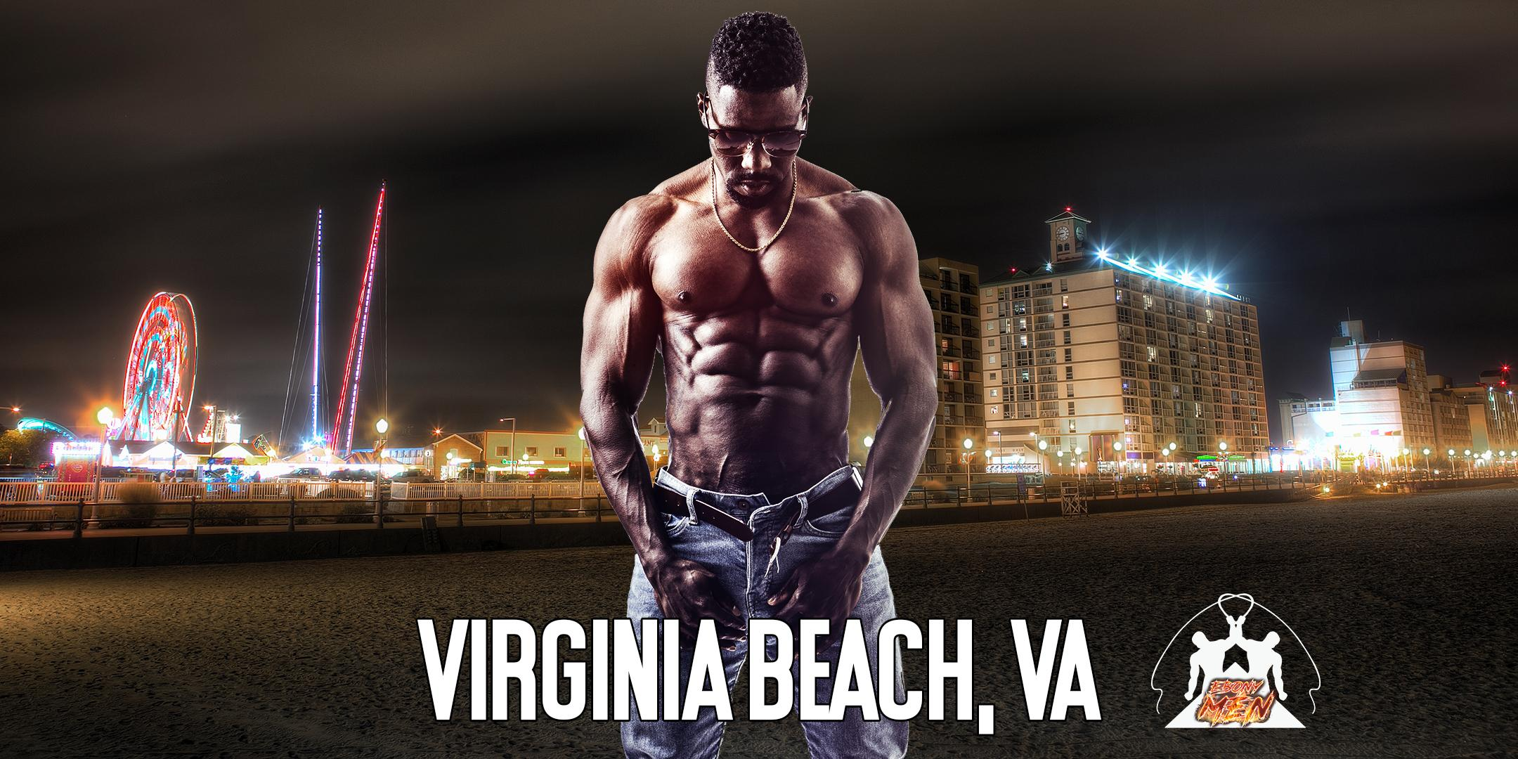 Ebony Men Black Male Revue Strip Clubs & Black Male Strippers Virginia Beach, VA 8-10PM