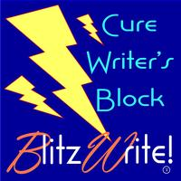 Blitz Write!  Cure Writer's Block.