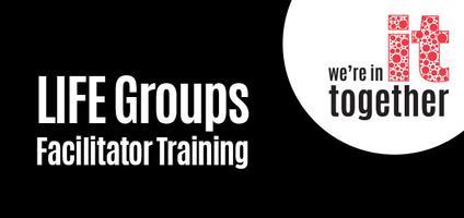 LCBC BranchCreek Life Group Facilitator Training