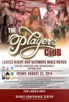 """THE G-SPOT PRESENTS """"THE PLAYERS CLUB"""" CELEBRATING..."""