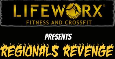 2014 Lifeworx Throwdown - Regionals Revenge!