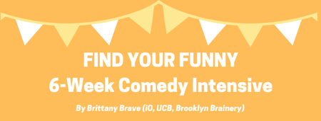 Find Your Funny: 6-Week Improv Comedy Intensive
