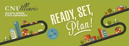 CNU Illinois 7: Ready, Set, Plan!