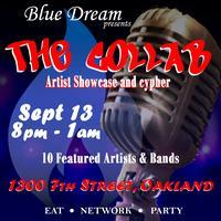 Blue Dream Elite Artist Showcase and Cypher