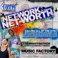 Your Network Is Your Net Worth Networking Event & Fashion Show