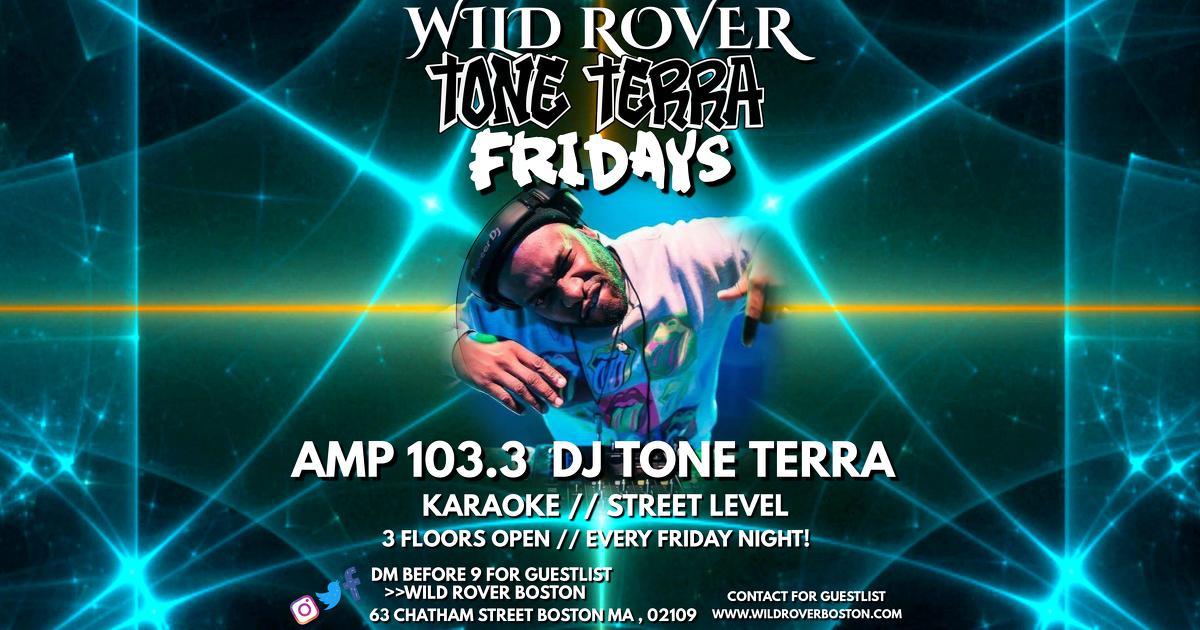 TONE TERRA FRIDAYS @ The Wild Rover Boston