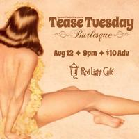 Tease Tuesday Burlesque