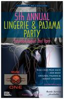 Fifth Annual Lingerie & Pajama Party - The Rellik...