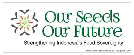 Our Seeds, Our Future: Strengthening Indonesia's Food...