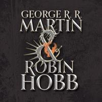 HarperVoyager presents George RR Martin and Robin Hobb ...