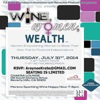 Women, Wine & Wealth Mixer Thursday