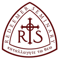 REDEEMER SEMINARY: New Song, Eternal Worship Conference