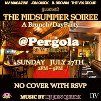 The Midsummer Soiree: A Brunch/Dayparty with NV...