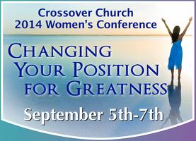 "Crossover Church 2014 Women's Conference ""Changing..."