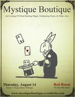 Mystique Boutique: An Evening of Mind Bending Magic,...