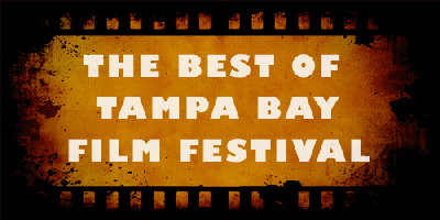 The Best of Tampa Bay - Film Festival