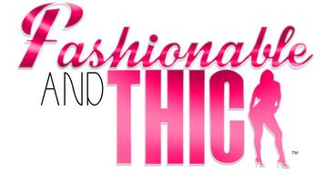 FASHIONABLE AND THICK PRESENTS: GLAMOUR GLITZ & CURVES