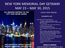 2015 MEMORAIL DAY GETAWAY TO NEW YORK NEW YORK