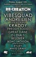 RE:CREATION ft VIBESQUAD, ANDREILIEN, KRADDY, FREDDY...