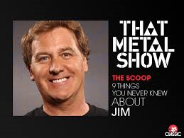"NOV 28 JIM FLORENTINE from ""THAT METAL SHOW"""