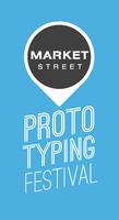 Market Street Prototyping Festival: Open House