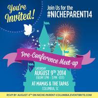 Columbia, SC #NicheParent14 Pre-Conference Meetup!