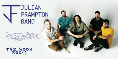 JULIAN FRAMPTON BAND, FRIENDLY BEAR, THE MOON ROCKS